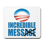 Incredible Mess Mousepad