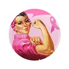 """Rosie the Riveter Breast Canc 3.5"""" Button"""