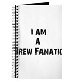 I am a Brew Fanatic Journal