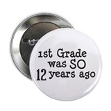"12 Years Ago 2.25"" Button"