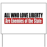 All Who Love Liberty Yard Sign