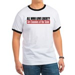 All Who Love Liberty Ringer T