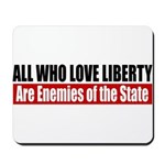 All Who Love Liberty Mousepad