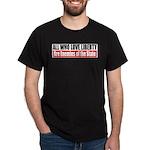 All Who Love Liberty Dark T-Shirt