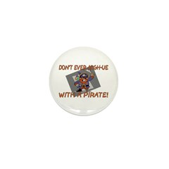 Don't Argh-ue With A Pirate Mini Button (10 pack)