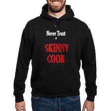 skinny cook Hoodie