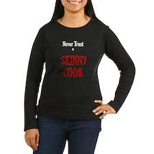 skinny cook T-Shirt