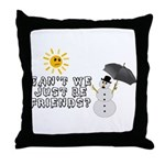 Just Be Friends Throw Pillow
