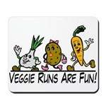 Veggie Runs Mousepad