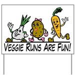 Veggie Runs Yard Sign