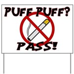 Puff Puff Pass Yard Sign