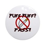 Puff Puff Pass Ornament (Round)