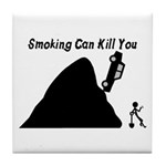 Smoking Can Kill You Tile Coaster