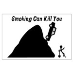 Smoking Can Kill You Large Poster