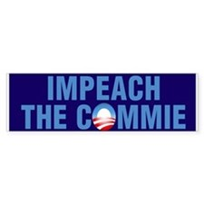 Impeach The Commie Bumper Bumper Sticker