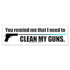 Clean My Guns Bumper Sticker