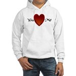 You Love Me Hooded Sweatshirt