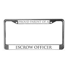 Proud Parent: Escrow Officer License Plate Frame