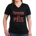 Fibromyalgia is a Pain Women's V-Neck Dark T-Shirt