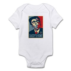 "Obama, ""Daddy's Home"" Infant Bodysuit"