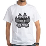 The Best Dog In The World Shirt