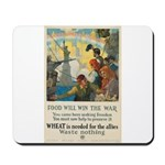 Food Will Win the War Mousepad