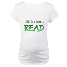 Life is short; read Shirt