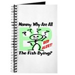 Mommy, Why are all the fish dying? Journal