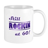 Still Rockin At 60 Small Mug