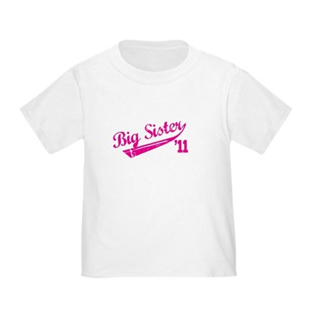 big sister t-shirts '11 Toddler T-Shirt