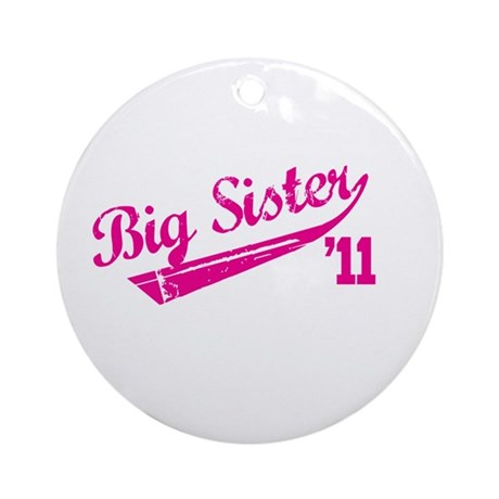 big sister t-shirts '11 Ornament (Round)