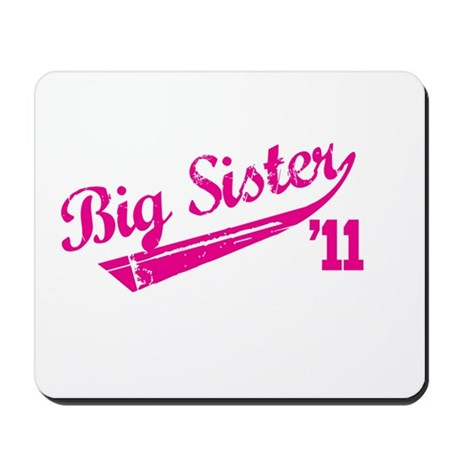 big sister t-shirts '11 Mousepad