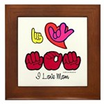 I-L-Y Mom Framed Tile