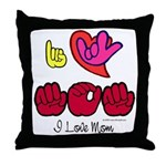 I-L-Y Mom Throw Pillow