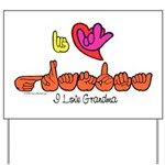 I-L-Y Grandma Yard Sign