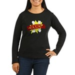 Cornhole Boom Women's Long Sleeve Dark T-Shirt