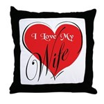 I Love My Wife Throw Pillow