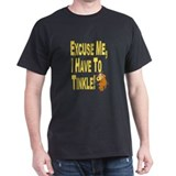 I have to pee! T-Shirt