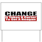 Change Yard Sign
