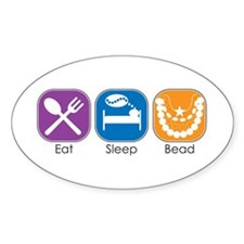 Eat Sleep Bead Oval Decal