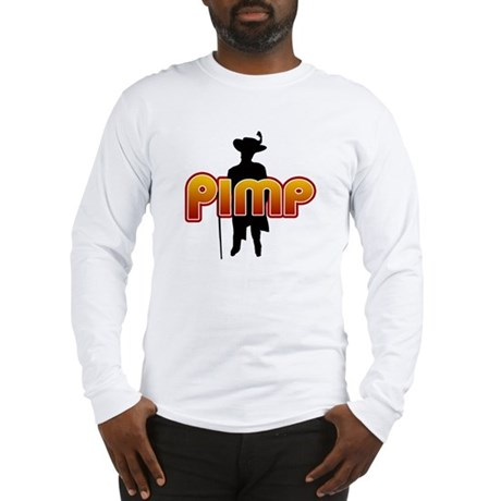 Pimp Long Sleeve T-Shirt