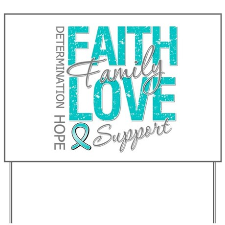 OvarianCancer Faith Yard Sign