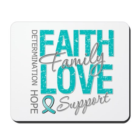 OvarianCancer Faith Mousepad