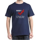 Beef=No Avian Flu Black T-Shirt