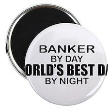 World's Greatest Dad - Banker Magnet