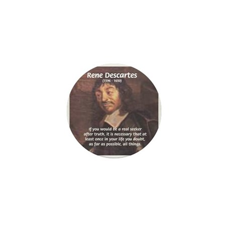 Truth Doubt Rene Descartes Mini Button