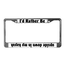 Rather Be Upside Down Kayak License Plate Frame