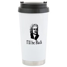 I'll Be Bach Ceramic Travel Mug