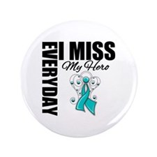 "MissMyHero OvarianCancer 3.5"" Button (100 pack)"