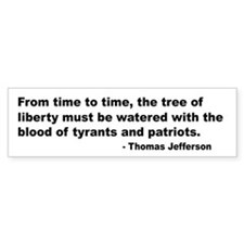 Jefferson Tree of Liberty Quote Bumper Bumper Sticker